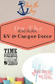 Camper And Rv Wall Decals And Quotes Camper Decor Rv Campers Camper