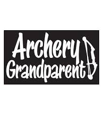 Our Archery Grandparent Sticker Is Perfect For Any Name Grandmother Grandma Nana Grandpa Grandfather Papaw Papa And So Archery Grandparents White Vinyl