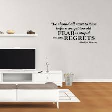 Wall Decal Quote We Should All Start To Live Before We Get Too Old Marilyn Monroe Vinyl Sticker Living Room Wall Decor Pc768 Walmart Com Walmart Com