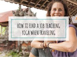 how to find a job teaching yoga when