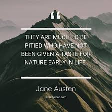 they are much to be pitied who have n jane austen about nature