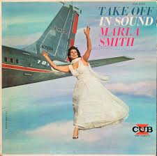 Marla Smith - Take Off In Sound (1959, Vinyl) | Discogs