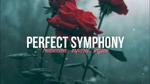 Ed Sheeran, Andrea Bocelli - Perfect Symphony (Traducción: Ingles ...