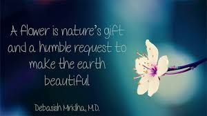 a flower is nature s gift and a humble request to make the earth