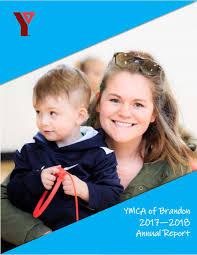 YMCA of Brandon 2018 Annual Report by YMCA of Brandon - issuu