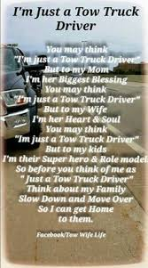 100 Tow Wife Life Ideas Towing Tow Truck Driver Truck Driver