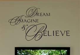 Dream Imagine Believe Wall Decals Trading Phrases