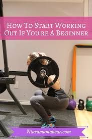 working out as a beginner how to start