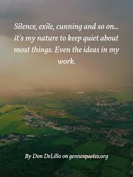 silence exile cunning and so on geniusquotes