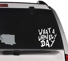 Amazon Com Gottalovestickerz Mad Max What A Lovely Day Permanent Vinyl Decal Sticker For Laptop Tablet Helmet Windows Wall Decor Car Truck Motorcycle Size 05 Inch 13 Cm Tall Color