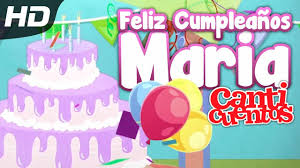 Feliz Cumpleanos Maria Canticuentos Youtube