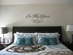 Amazon Com Wall Vinyl Decal Evan Eddie Bedroom Be My Guest Quote Guest Room Lettering Quote Vinyl Decor Sticker Home Art Print Tt10347 Home Kitchen