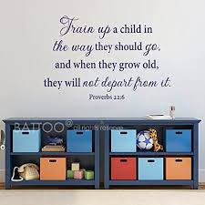 Amazon Com Battoo Proverbs 22 6 Train Up A Child In The Way They Should Go Vinyl Wall Art Sticker Nursery Bible Verse Wall Decal Quote Dark Blue 30 Wx20 H Home Kitchen