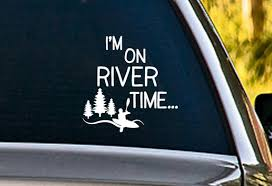 I M On River Time Kayaking Paddling Vinyl Window Decal Etsy