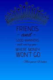 inspirational quote friends and good manners template postermywall
