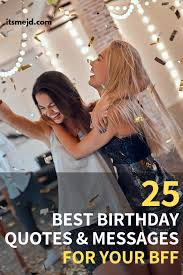 best birthday wishes quotes and messages for your amazing