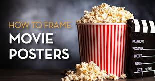 How to Frame Movie Posters | Frame Destination