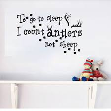 To Go To Sleep I Count Antlers Not Sheep Quote Wall Sticker For Kids Bedroom Decoration Vinyl Removable Poster Decals Home Decor Wall Stickers For Kids Wall Stickerstickers For Aliexpress