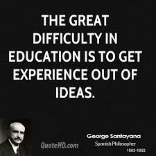 george santayana experience quotes quotehd