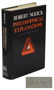 Philosophical Explanations | Robert Nozick | First Edition