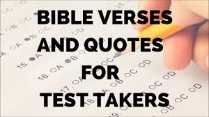 bible verses and quotes for test takers board exam college
