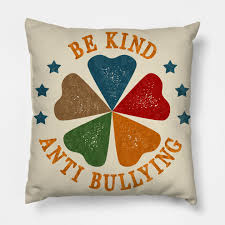 anti bullying anti bullying quotes for schools pillow