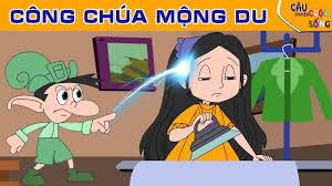 CÔNG CHÚA MỘNG DU - Truyện cổ tích hay - Phim hoạt hình - YouTube