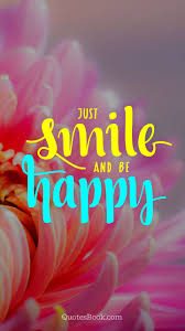 just smile and be happy quotesbook