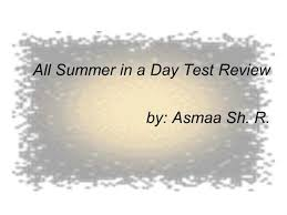 all summer in a day with answers