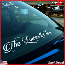 Auto Parts And Vehicles Lower Class Windshield Decal Window Sticker Vinyl Banner Low Life Static Slammed Car Truck Graphics Decals