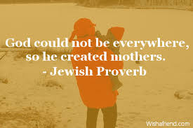 god could not be everywhere jewish proverb quote