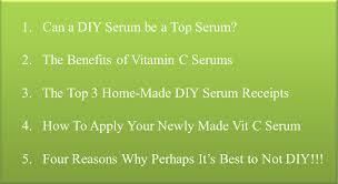 perfect homemade diy vitamin c serums
