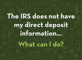 Direct Deposit Info on the IRS website ...