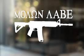 Molon Labe Decal Sticker Ar 15 Rifle 2nd Amendment Gun Rights