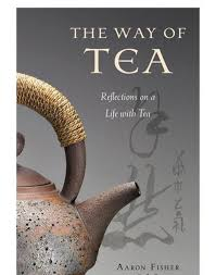 bol.com | The Way of Tea (ebook), Aaron Fisher | 9781462900220 | Boeken