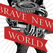 insane Brave New World series ...