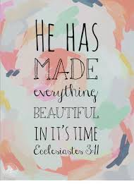he made everything beautiful in its own time verses