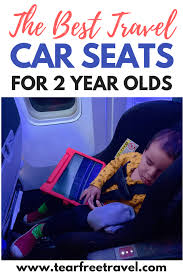 car seat for 2 year old toddlers
