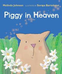 Piggy in Heaven by Melinda Johnson, Soraya Perez Bartolome  , Board Book    Barnes & Noble®