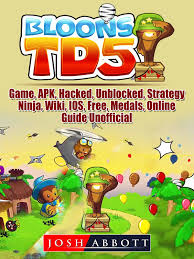 Bloons TD 5 Game, APK, Hacked, Unblocked, Strategy, Ninja, Wiki ...