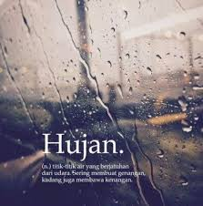 ideas quotes hujan words quotes hujan lucu kata