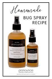 diy bug spray recipe bye bye bugs