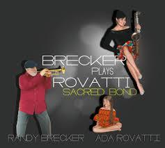 RANDY BRECKER & ADA ROVATTI