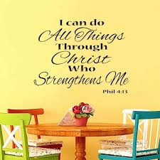 Wall Vinyl Decal Sticker Mural Vinyl Arts And Sayings I Can Do All Things Through Christ Who Strengthens Me Exterior Accessories Itrainkids Com
