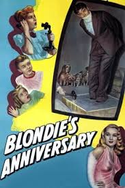 Blondie's Anniversary (1947) directed by Abby Berlin • Reviews ...