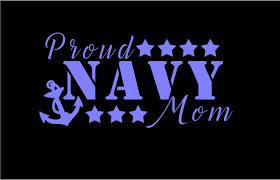 Proud Navy Mom Decals Military Moms Quotes Navy Mom Sailors Mom