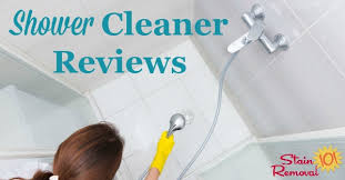 shower cleaners reviews which products