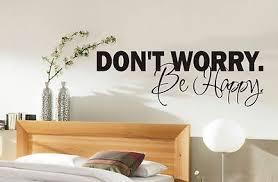Dont Worry Be Happy Wall Sticker Quote Bedroom Living Room Wall Stickers 001 Master Bedroom Wall Decor Wall Decor Bedroom Wall Stickers Bedroom