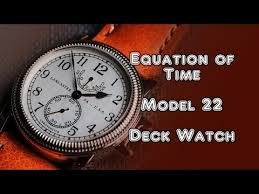 equation of time model 22 deck watch by