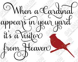 When A Cardinal Appears In Your Yard Custom Diy Vinyl Sign Cutting File In Svg Eps